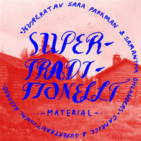 Various Artists - Supertraditionellt Material
