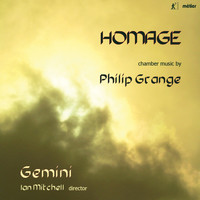 Gemini / Ian Mitchell - Homage: Chamber Music by Philip Grange