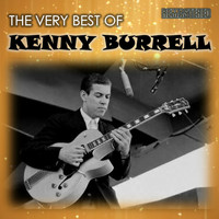 Kenny Burrell - The Very Best of Kenny Burrell (Remastered)
