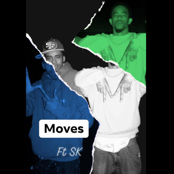 King Ice - Moves (feat. SK) (Explicit)