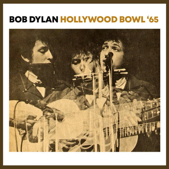 Bob Dylan - Hollywood Bowl '65