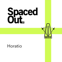Horatio - Spaced Out EP
