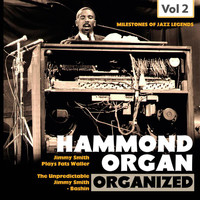 Jimmy Smith - Milestones of Jazz Legends: Hammond Organ, Vol. 2