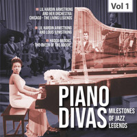 Lil Hardin Armstrong and Her Orchestra Chicago / Hadda Brooks - Milestones Of A Piano Legend - Piano Divas, Vol. 1