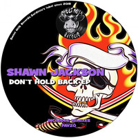 Shawn Jackson - Don't Hold Back EP