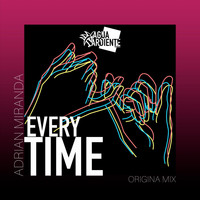 Adrian Miranda - Every Time