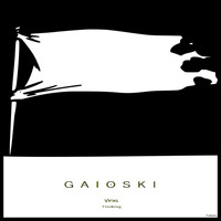 Gaioski - Virus / Thinking