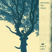 King's Limit - Watching the Trees