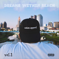 Jay G - Dreams Within Reach, Vol. 1 (Explicit)