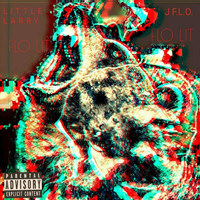 Little Larry - Flo Lit (feat. J F.L.O.) (Explicit)