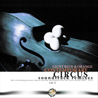 Light Blue & Orange - Contemporary Circus Soundtrack, Vol. 2 (Remixes)