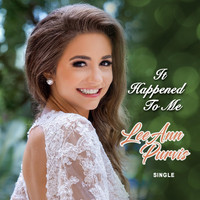 LeeAnn Purvis - It Happened to Me