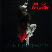 Out of Anger - Head Underwater