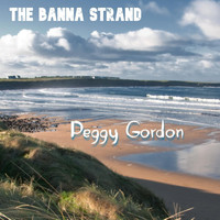 The Banna Strand - Peggy Gordon