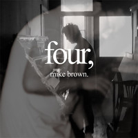 Mike Brown - Four