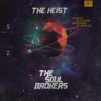 The Soul Brokers - The Heist, Vol. 1