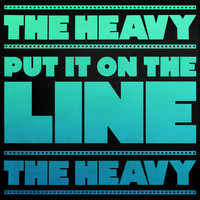The Heavy - Put It on the Line (Theme from Borderlands)