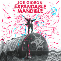 Joe Gideon - Expandable Mandible