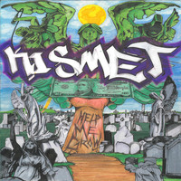 Kismet - Help Me Grow (Explicit)