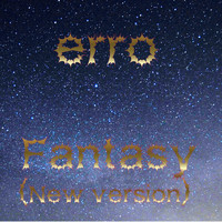 Erro - Fantasy (New Version)