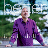 David Edelfelt - Better