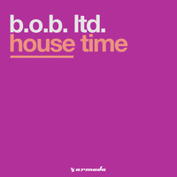 B.O.B. Ltd. - House Time