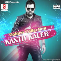 Kaler Kanth - Kaler Kanth Hits Golden Collection
