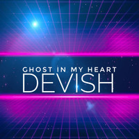 Devish / - Ghost In My Heart
