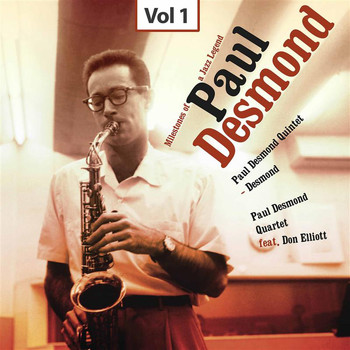 Paul Desmond - Milestones of a Jazz Legend - Paul Desmond, Vol. 1