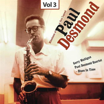 Paul Desmond - Milestones of a Jazz Legend - Paul Desmond, Vol. 3
