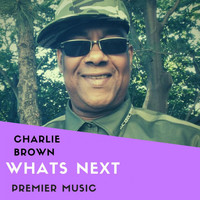 Charlie Brown - Whats Next EP (Whats Next)