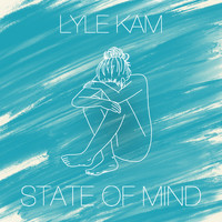 Lyle Kam - State of Mind