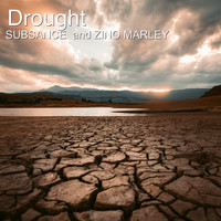 Subsance / Zino Marley - Drought