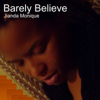 Jianda Monique - Barely Believe
