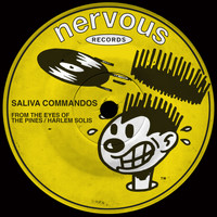 Saliva Commandos - From The Eyes Of The Pines / Harlem Solis