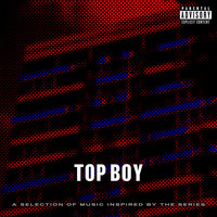 Various Artists - Top Boy (A Selection of Music Inspired by the Series) (Explicit)
