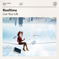 Rooftime - Live Your Life