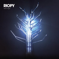 RIOPY - Tree of Light - A Call to Arms