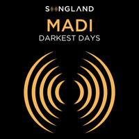 "Madi - Darkest Days (From ""Songland"")"