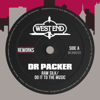 Raw Silk - Do It To The Music (Dr Packer Reworks)