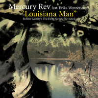 Mercury Rev - Louisiana Man (feat. Erika Wennerstrom)