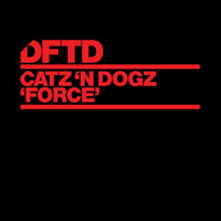 Catz 'n Dogz - Force (Explicit)