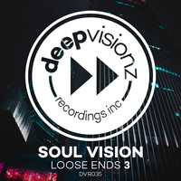 Soul Vision - Loose Ends 3 (Sandy Rivera's Leaving Mix)