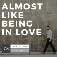 Jack Wilkins - Almost Like Being in Love