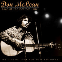Don McLean - Live at The Bottom Line (Live 1974)