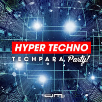 Various Artists - Hyper Techno TechPara Party