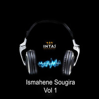 Ismahene Sougira - Vol. 1