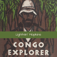 Lightnin' Hopkins - Congo Explorer