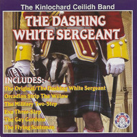 The Kinlochard Ceilidh Band - The Dashing White Sergeant