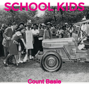 Count Basie - School Kids